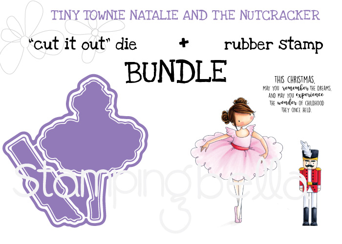 www.stampingbella.com BUNDLE called TINY TOWNIE NATALIE and the NUTCRACKER