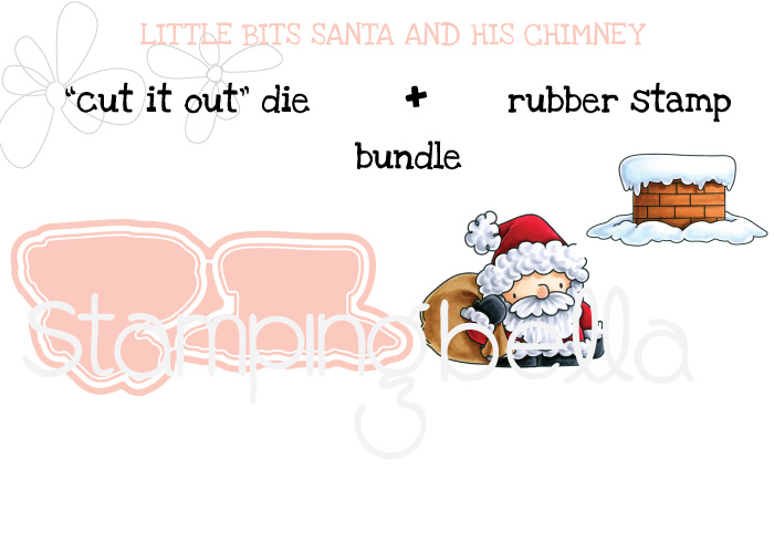 Stamping Bella BUNDLE: THE LITTLES SANTA AND HIS CHIMNEY