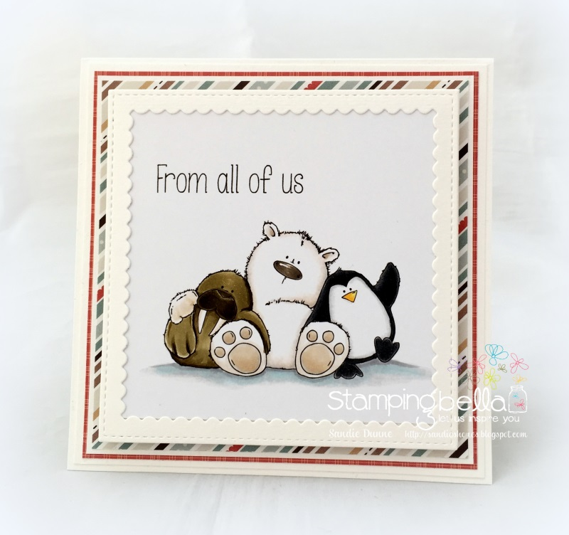 Stamping Bella RUBBER STAMPS: Stamps used: THE WALRUS, the POLAR BEAR and the PENGUIN STUFFIES. Card by Sandie Dunne