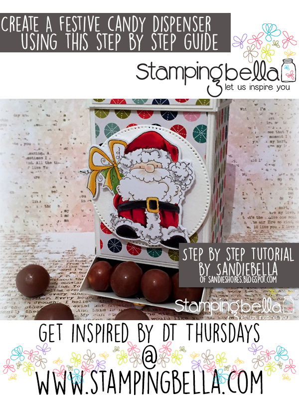 Stamping Bella DT Thursday: Create a Santa Candy Dispenser with Sandiebella!