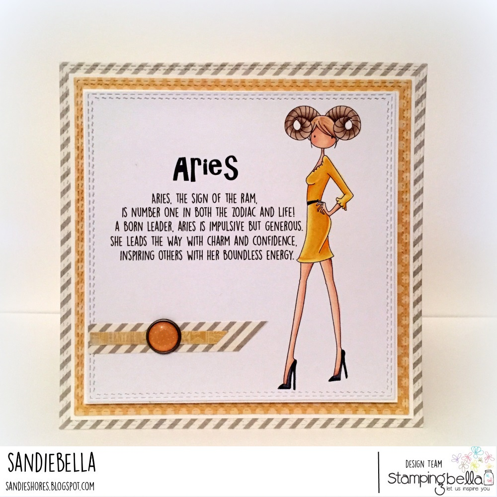 www.stampingbella.com. Rubber stamp used: UPTOWN ZODIAC GIRL ARIES, card made by Sandie Dunne