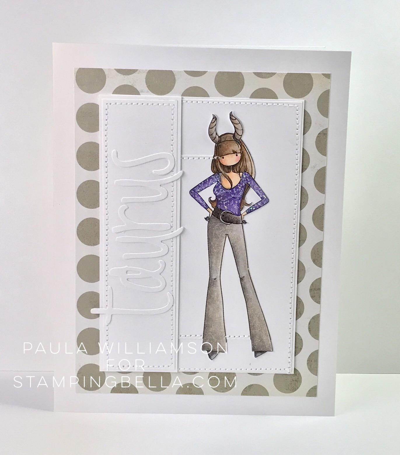 www.stampingbella.com- DECEMBER 2017 release: Rubber Stamp: UPTOWN ZODIAC GIRL Taurus, Card by PAULA WILLIAMSON