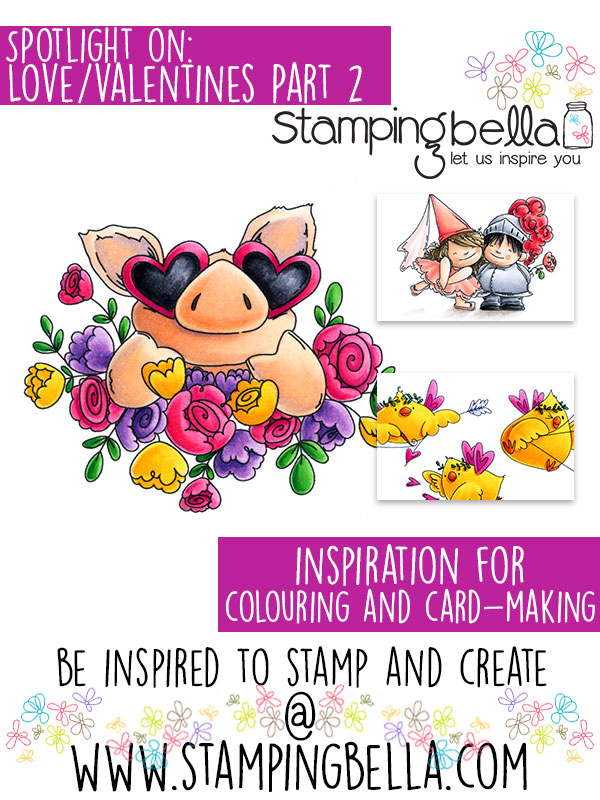 Stamping Bella Spotlight Tuesday Love/Valentines Part 2