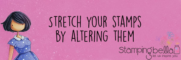 Stamping Bella Stamp It Saturday - Stretch Your Stamps by Altering Them