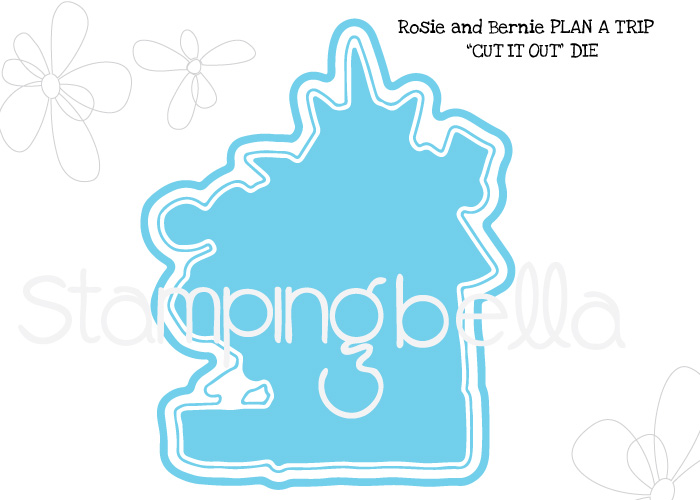 "www.stampingbella.com: ""CUT IT OUT DIE"": Rosie and Bernie PLAN A TRIP"