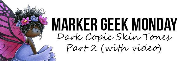 Stamping Bella Marker Geek Monday - Dark Copic Skin Tones Part 2