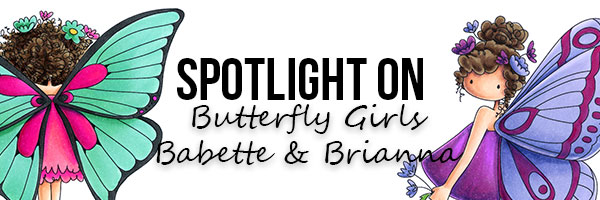 Stamping Bella Spotlight On Butterfly Girls Babette & Brianna