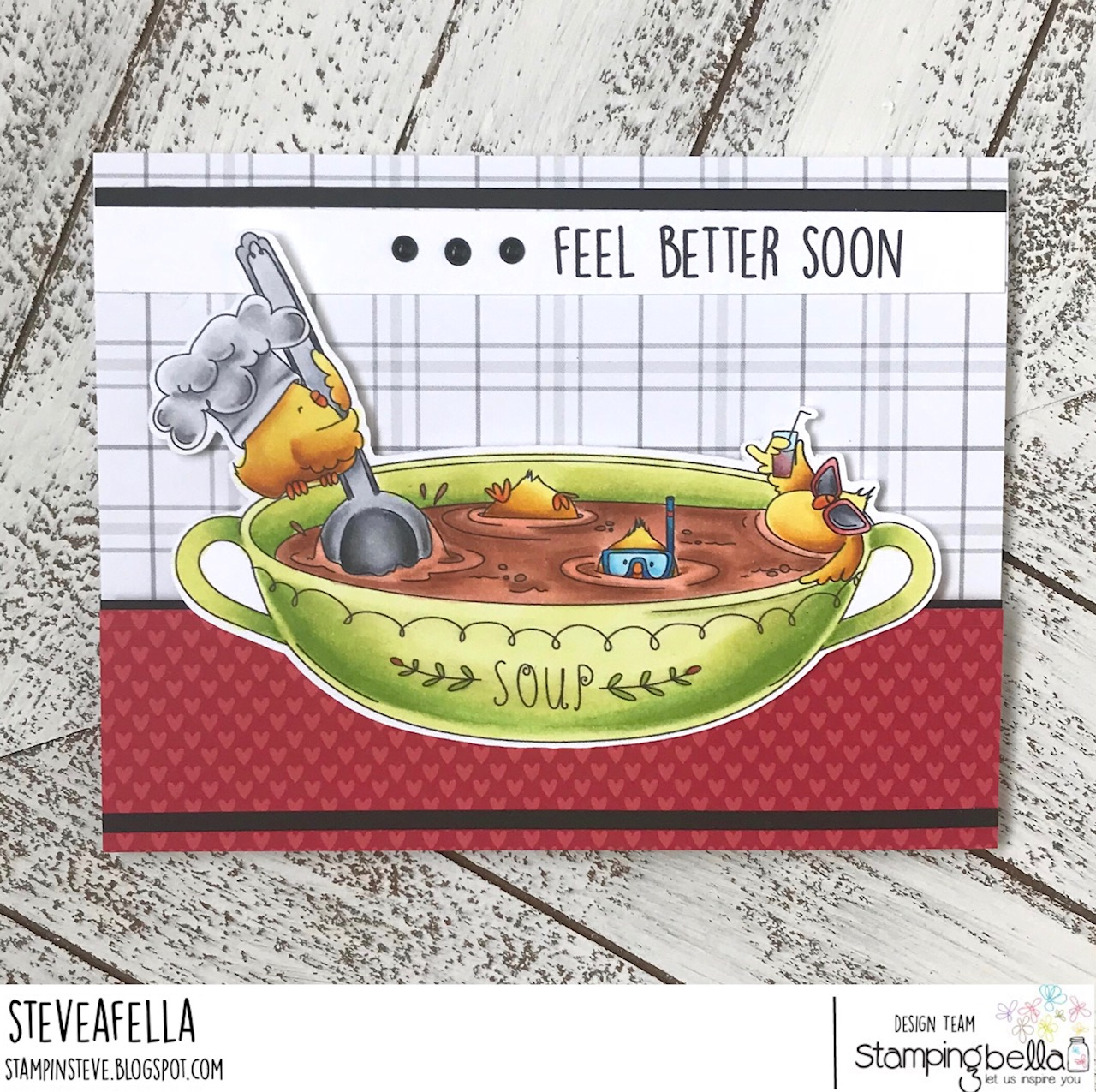www.stampingbella.com: rubber stamp used: CHICK-en soup, card by Stephen Kropf