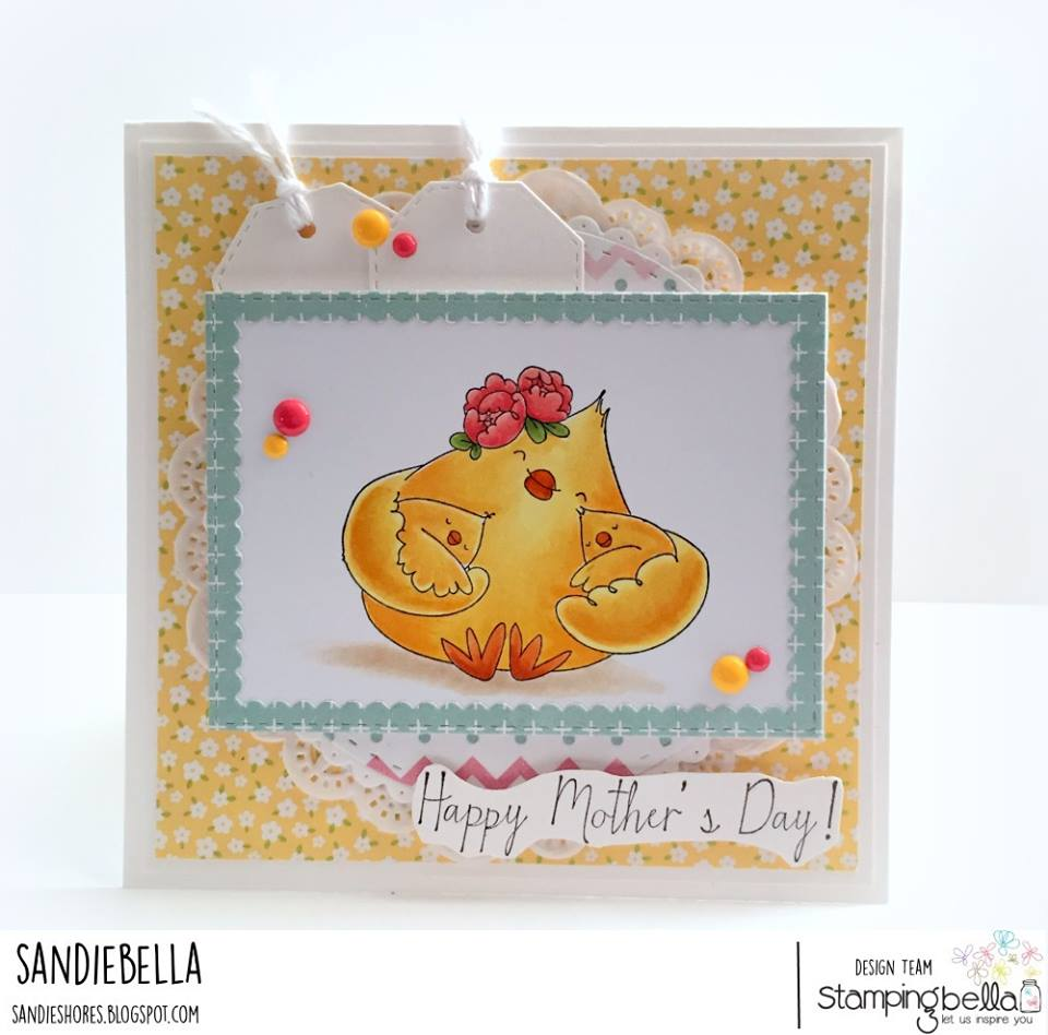www.stampingbella.com: Rubber stamp used: MOTHER'S DAY CHICK, card by Sandie Dunne