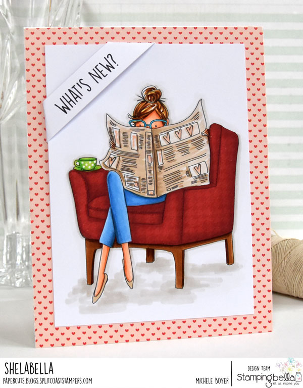 www.stampingbella.com: rubber stamp used: UPTOWN GIRL Nancy reads the newspaper, card by Michele Boyer