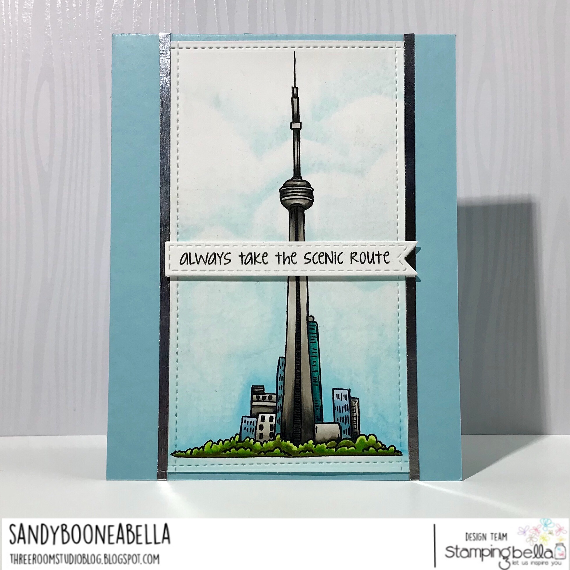 www.stampingbella.com: Rubber stamp used: Rosie and Bernie's CN TOWER and ADVENTURE SENTIMENT SET , card made by Sandy Boone