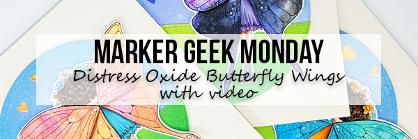 Stamping Bella Marker Geek - Distress Oxide Butterfly Wings with video