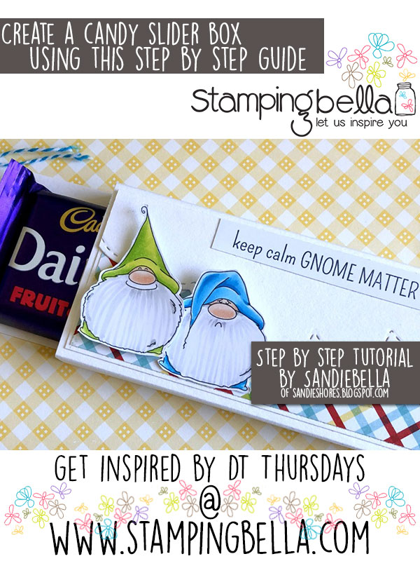 Stamping Bella DT Thursday Create a Candy Slider Box with Sandiebella