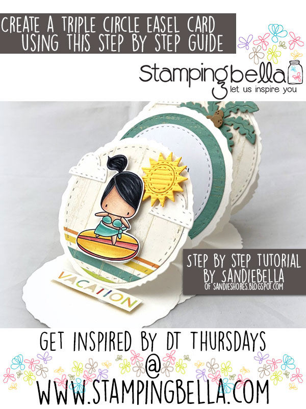 Stamping Bella DT Thursday Create a Triple Circle Easel Card with Sandiebella!