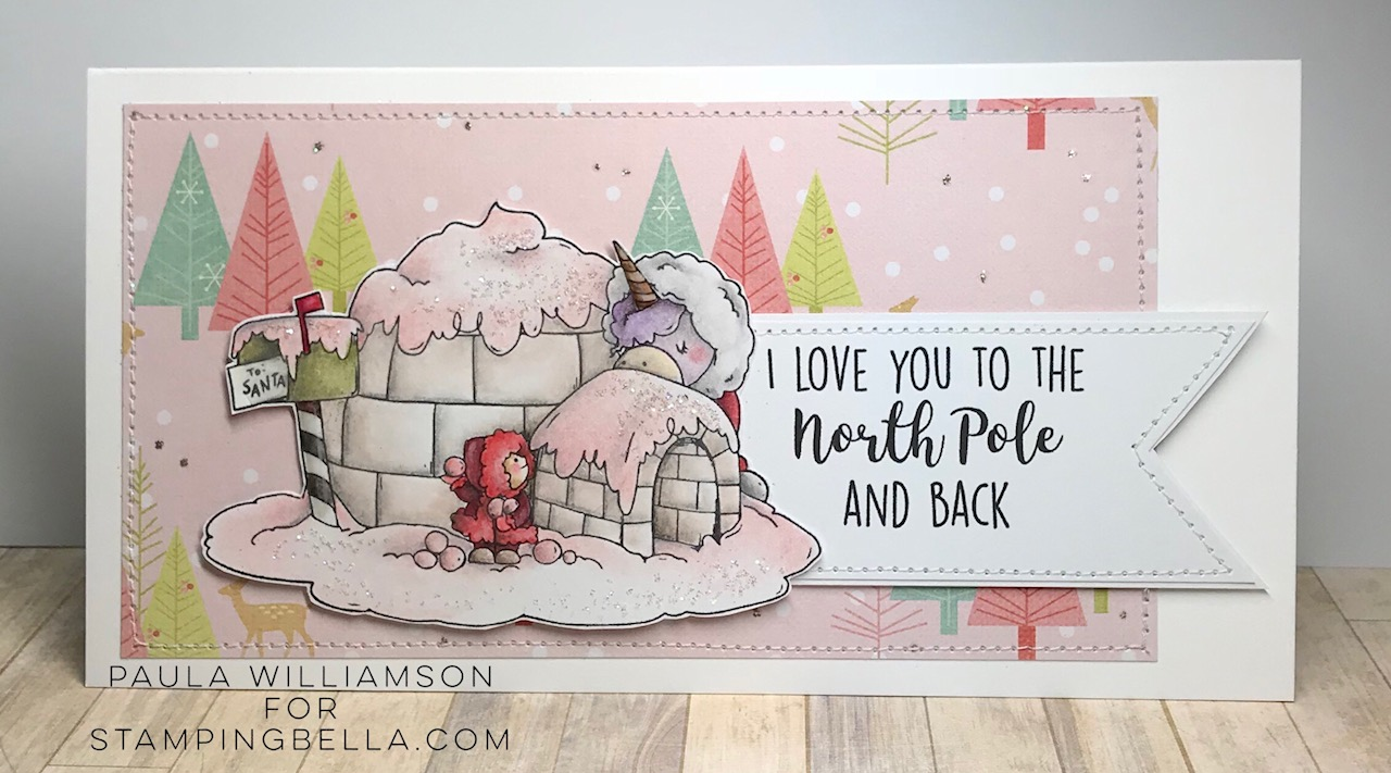 www.stampingbella.com: rubber stamp used: ROSIE AND BERNIE IN the NORTH POLE. Card by PAULA WILLIAMSON
