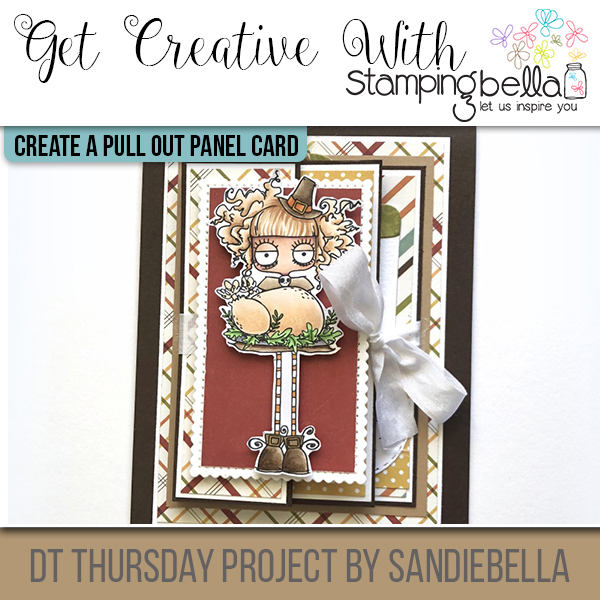 Stamping Bella DT Thursday: Create a Thanksgiving Pull Out Panel Card with Sandiebella!