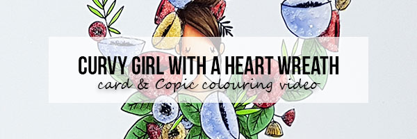 Stamping Bella Marker Geek Monday: Curvy Girl with a Heart Wreath Card & Colouring Video