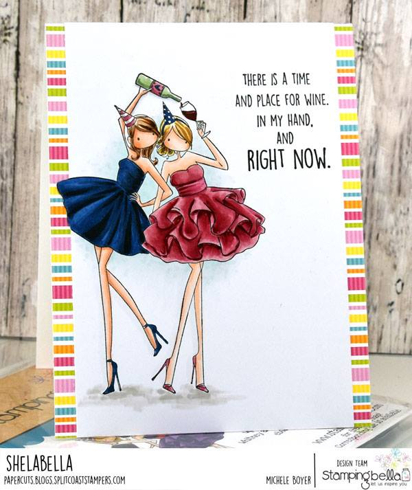 www.stampingbella.com.  RUBBER STAMP USED: Uptown girls Whitney and Wendy love Wine.. card by Michele Boyer