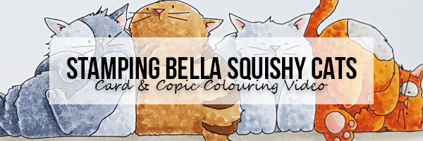 Stamping Bella Squishy Cats Card & Copic Colouring Video