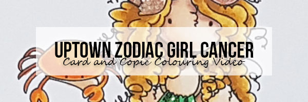 Stamping Bella Wonderful Wednesday: Uptown Zodiac Girl Cancer Card & Copic Colouring Video