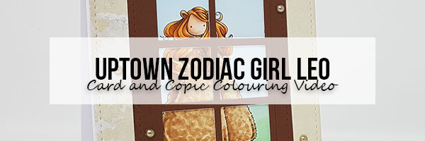 Stamping Bella Uptown Zodiac Girl Leo Card & Copic Colouring Video
