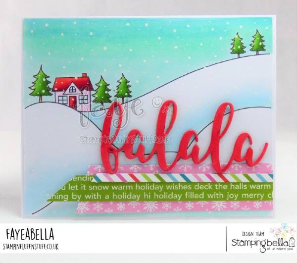 www.stampingbella.com: rubber stamp used: WINTER BACKDROP and FALALA CUT IT OUT SENTIMENT SET. card by FAYE WYNN JONES