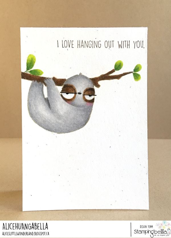 www.stampingbella.com: rubber stamp used: ODDBALL SLOTH  Card made by ALICE HUANG