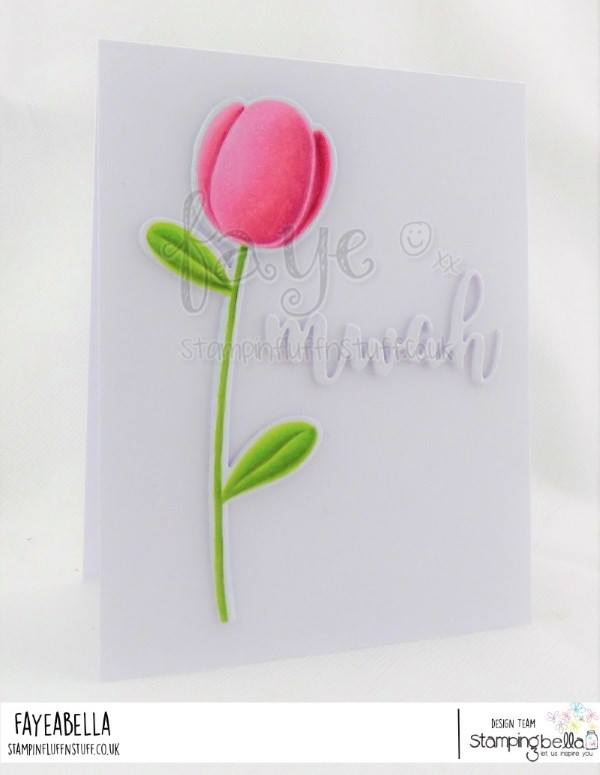 www.stampingbella.com: rubber stamp used: TULIP FLORAL SET  Card made by FAYE WYNN JONES