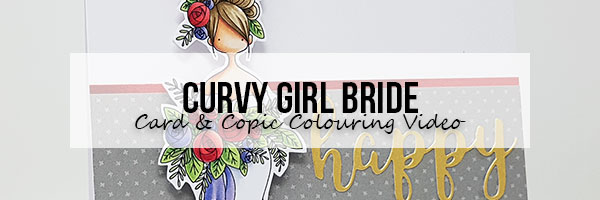 Stamping Bella: Marker Geek Monday Curvy Girl Bride Card & Copic Colouring Video