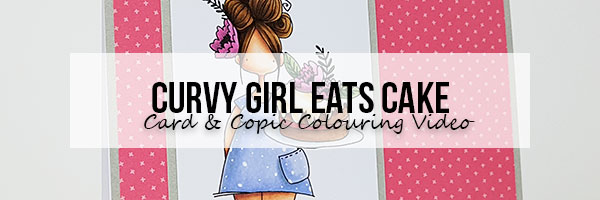 Stamping Bella: Marker Geek Monday Curvy Girl Eats Cake Card & Copic