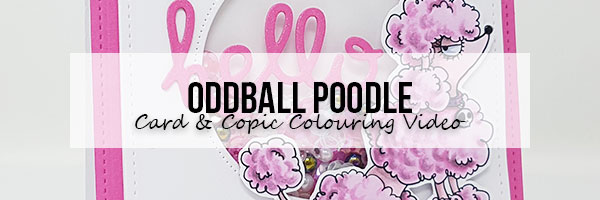 Stamping Bella Marker Geek Oddball Poodle Card & Copic Colouring Video