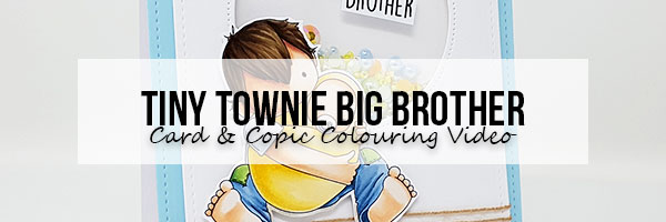 Stamping Bella Marker Geek Monday: Tiny Townie Big Brother Card & Copic Colouring Video