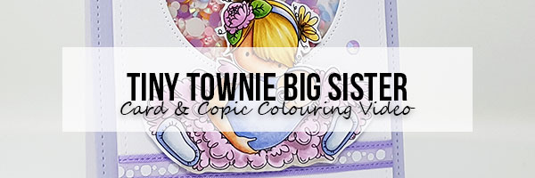 Stamping Bella Wonderful Wednesday: Tiny Townie Big Sister Card & Copic Colouring Video