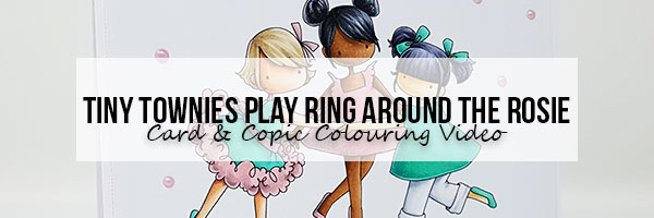 Stamping Bella: Marker Geek Monday Tiny Townies Play Ring around the Rosie Card & Copic Colouring Video