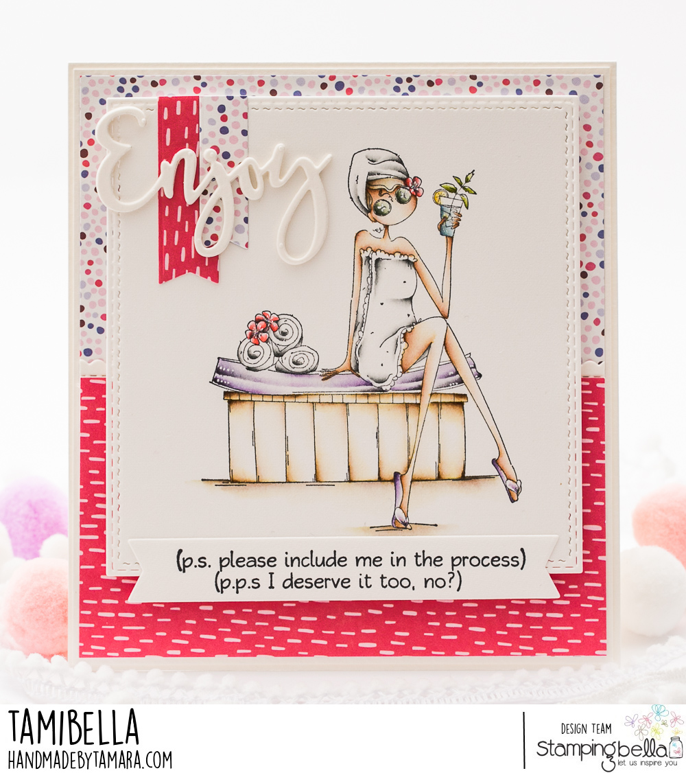 www.stampingbella.com. Rubber stamp used UPTOWN GIRL SABRINA LOVES THE SPA.  card by Tamara Potocnik