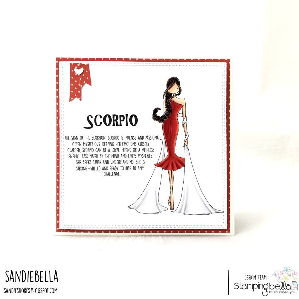 www.stampingbella.com: rubber stamp used: UPTOWN ZODIAC GIRL SCORPIO.  Card by Sandie Dunne