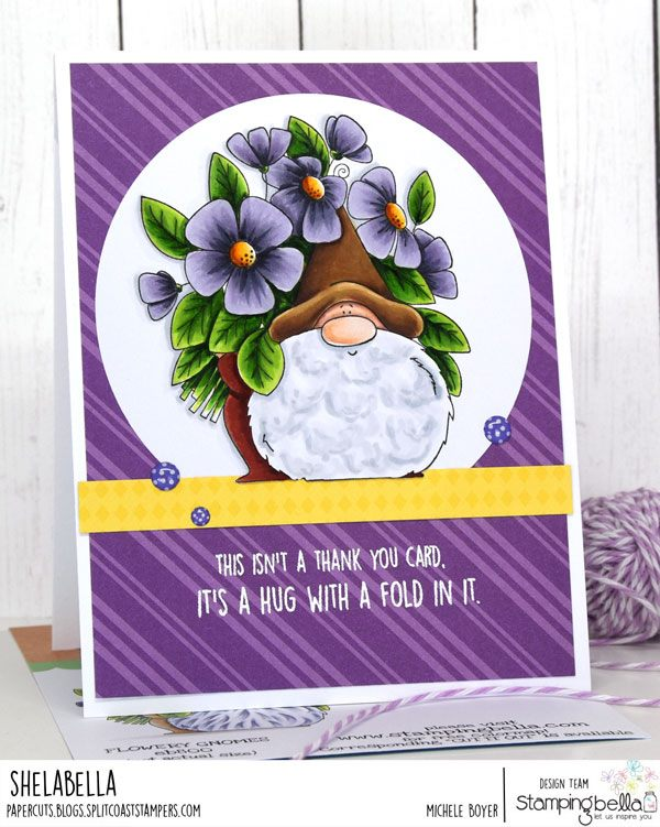 www.stampingbella.com: Rubber stamp used: FLOWERY GNOME. card by Michele Boyer
