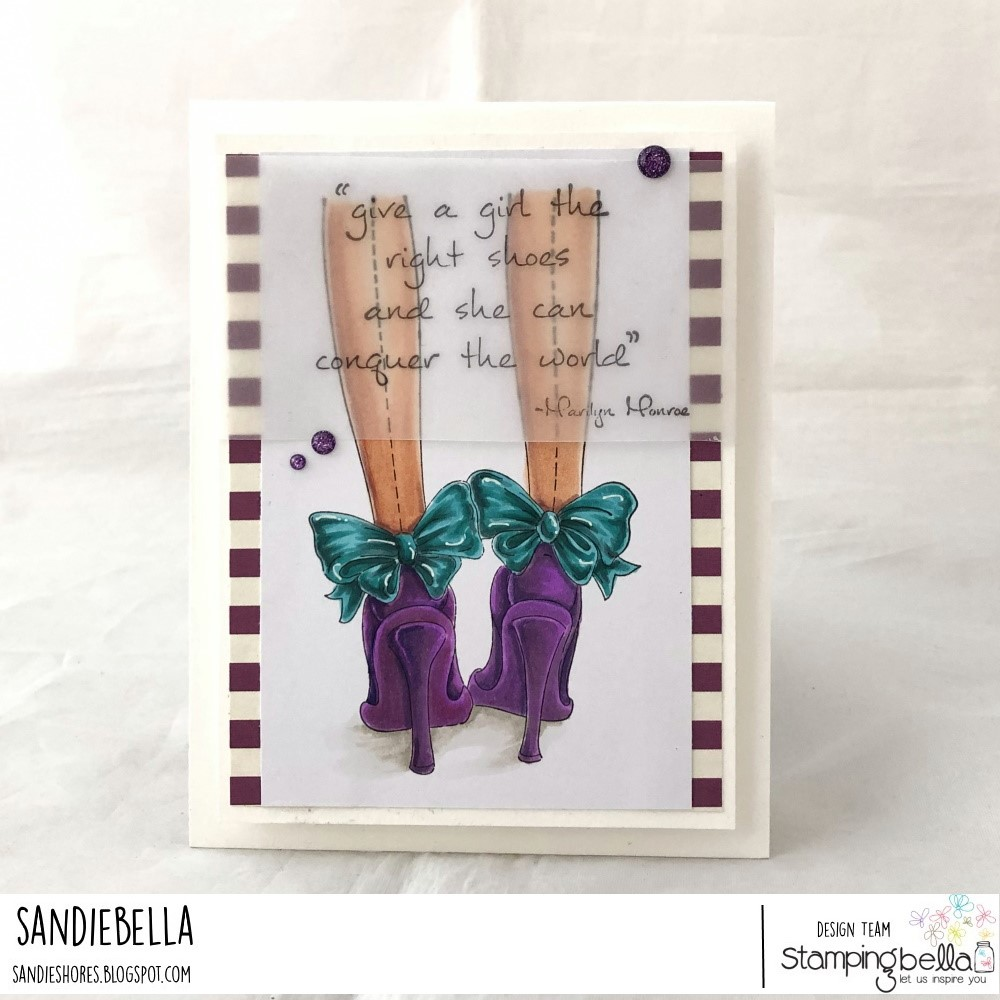 www.stampingbella.com: rubber stamp used: THE RIGHT SHOES Card by Sandie Dunne