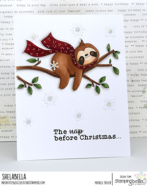 www.stampingbella.com. Rubber stamp used: Sloth on a Branch card by Michele Boyer