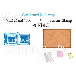 "CORKBOARD BACKDROP RUBBER STAMP + ""CUT IT OUT"" DIE BUNDLE (SAVE 15%)"