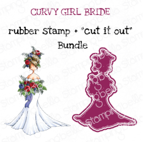 "CURVY GIRL BRIDE RUBBER STAMP + ""CUT IT OUT"" DIE BUNDLE (SAVE 15%)"