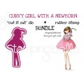 "CURVY GIRL with a NEWBORN rubber stamp + ""cut it out"" die bundle (save 15%)"