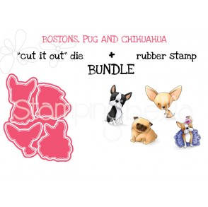 "BOSTONS, PUG AND CHIHUAHUA RUBBER STAMP + ""CUT IT OUT"" DIE BUNDLE (SAVE 15%)"