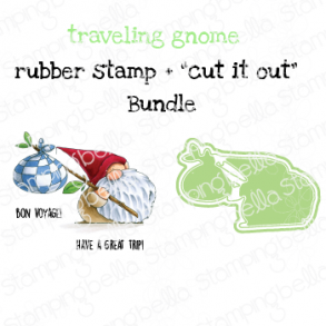 """TRAVELING GNOME RUBBER STAMP + """"CUT IT OUT"""" DIE BUNDLE (SAVE 15%)"""