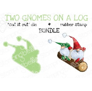 """TWO GNOMES ON A LOG RUBBER STAMP + """"CUT IT OUT"""" DIE BUNDLE (save 15%)"""