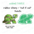 """ODDBALL TURTLE RUBBER STAMP + """"CUT IT OUT"""" DIE BUNDLE (SAVE 15%)"""