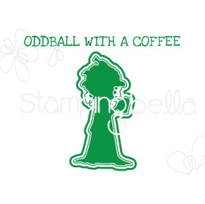"ODDBALL with a COFFEE ""CUT IT OUT"" DIE"