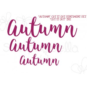 """AUTUMN""  SENTIMENT DIE SET (SET OF 3 DIES)"