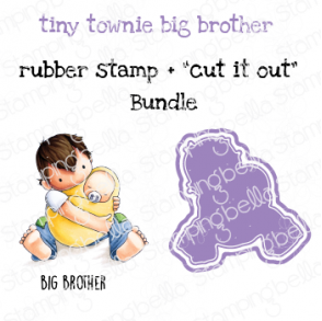 "TINY TOWNIE BIG BROTHER RUBBER STAMP + ""CUT IT OUT"" DIE BUNDLE (SAVE 15%)"